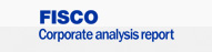 FISCO Corporate analysis report